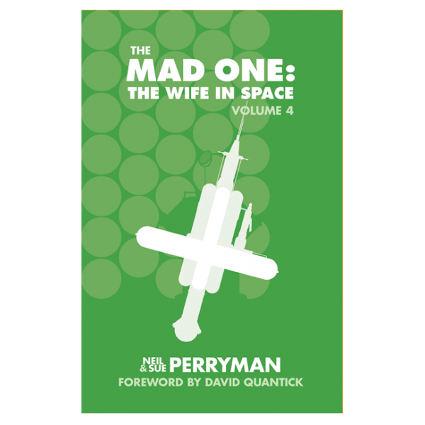 The Mad One: The Wife in Space Vol. 4 limited edition paperback - LAST COPY