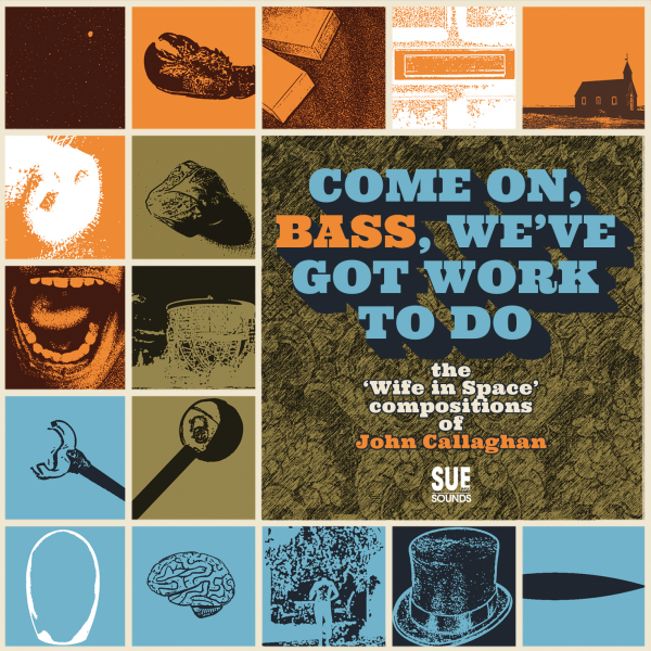 Come on, Bass, We've Got Work To Do by John Callaghan (limited edition CD)