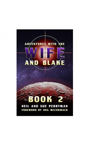 Adventures With The Wife and Blake (Book Two) Paperback